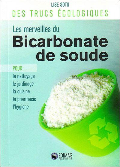 Les vertus du bicarbonate de soude centerblog - Bicarbonate de soude et vinaigre ...
